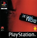 De sang froid d'occasion (Playstation One)